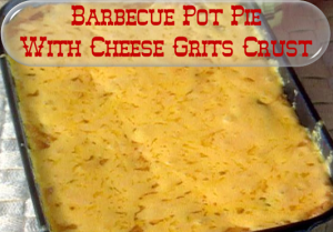 Barbecue Pot Pie With Cheese Grits Crust