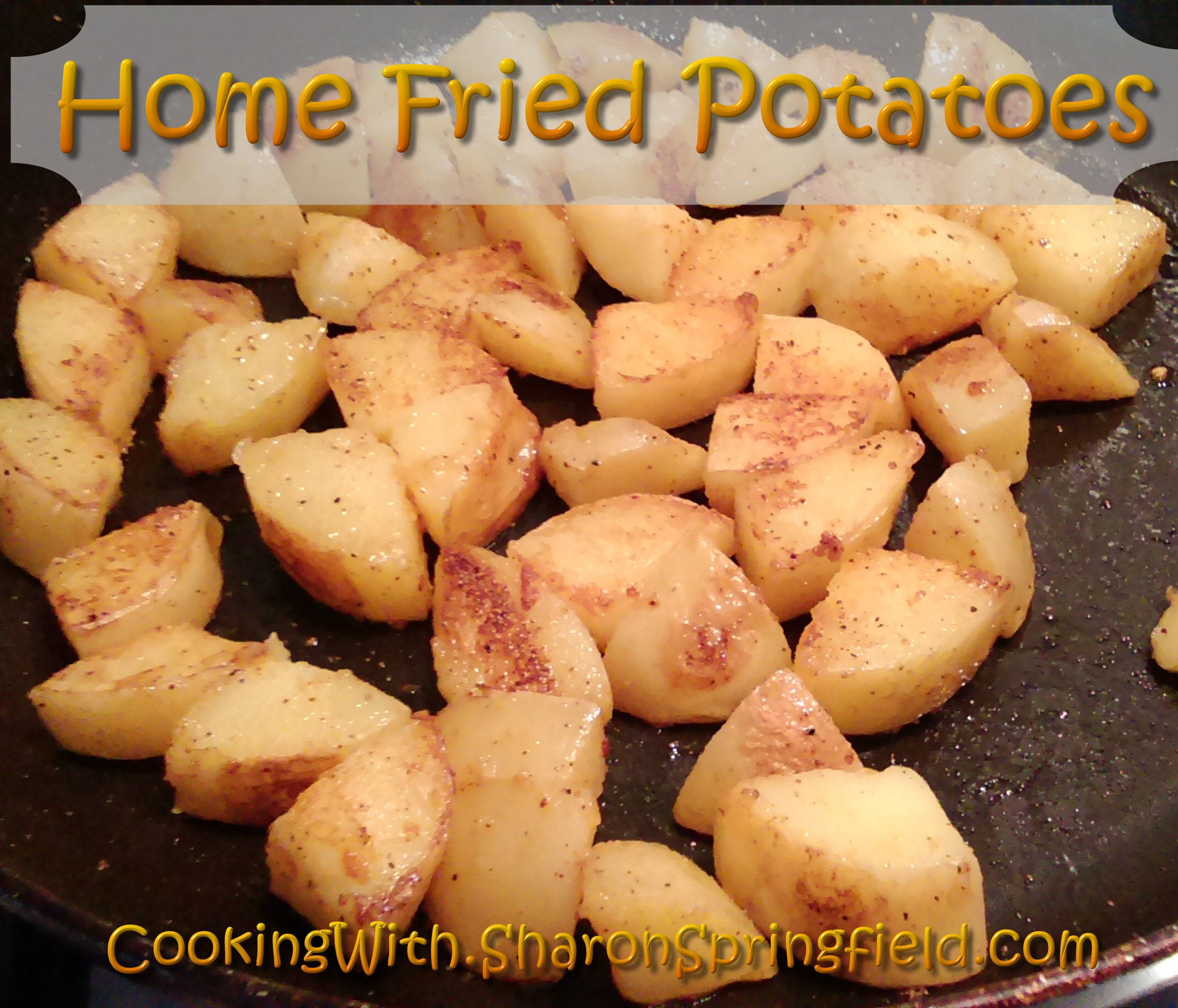Home Fried Potatoes