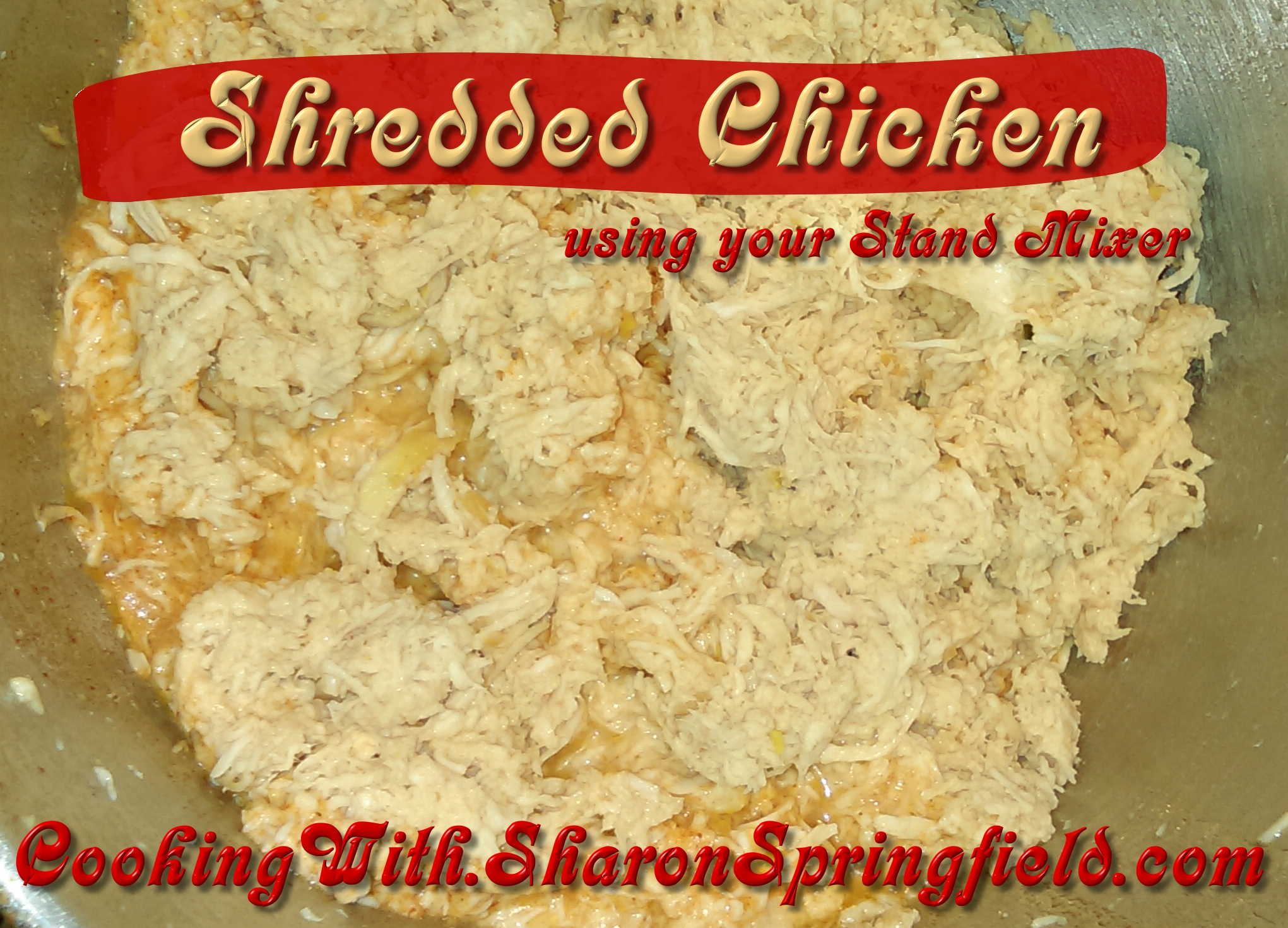 Shredded Chicken in Stand Mixer