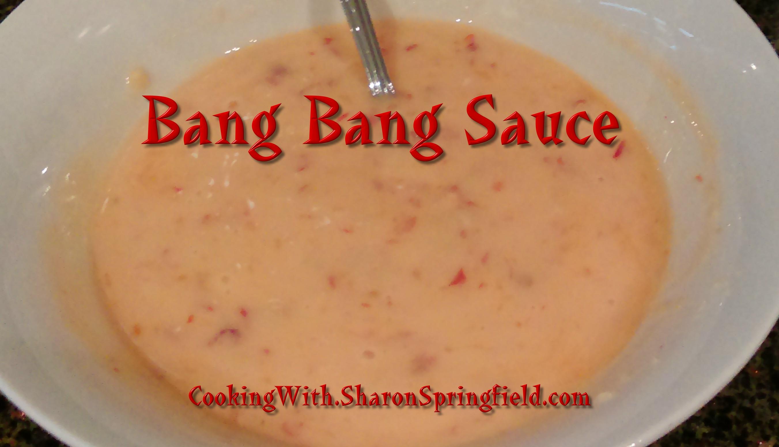 bang_bang_sauce